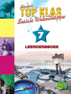 cover image of Top Klas Sosialwetenskappgraad 7 Leerder's Boek
