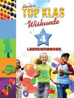 cover image of Top Klas Wiskundgraad 4 Leerder
