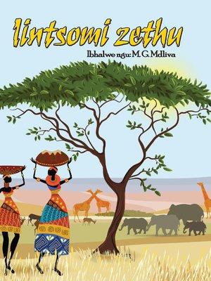 cover image of Iintsomi Zethu