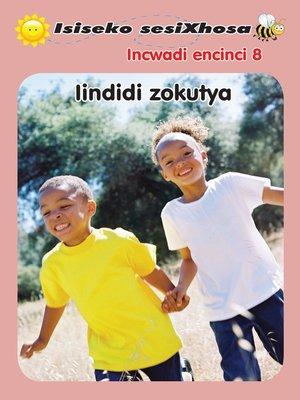 cover image of Isiseko Sesixhosa Grade R Iindidi Zokutya