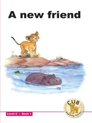 cover image of Cub Reading Scheme Level 2, Book 1: A New Friend
