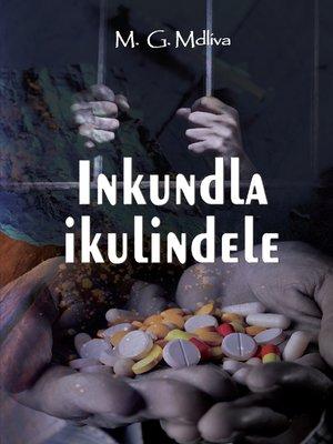 cover image of Inkundla Ikulindele