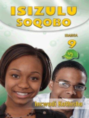 cover image of Isizulu Soqobo Grad 9 Teacher's Guide