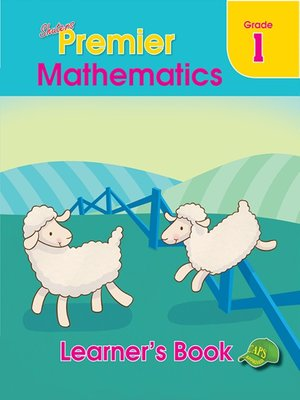 cover image of Shuters Premier Mathematics Grade 1 Learner's Boo
