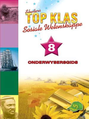 cover image of Top Klas Sosialwetenskappgraad 8 Onderwysersgids