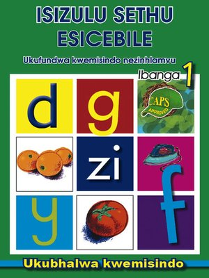cover image of Isizulu Sethu Phonics Grad 1 Workbook
