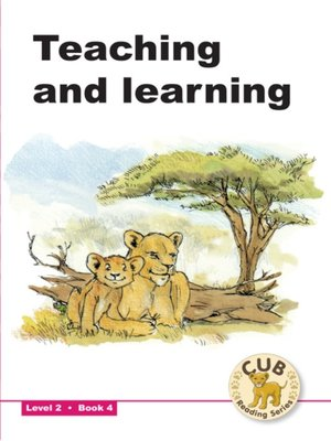 cover image of Cub Reading Scheme Level 2, Book 4: Teaching and Learning