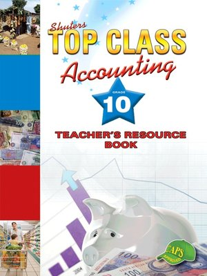 cover image of Top Class Accounting Grade 10 Teacher's Resource