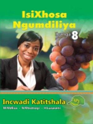 cover image of Isixhosa Ngumdiliya Grad 8 Teacher's Guide