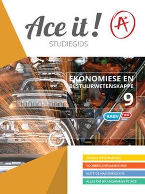 cover image of Ace It! Ekonomiese En Bestuurwetenskappe Graad 9