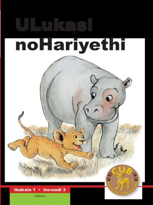 cover image of Cub Reading Scheme (Xhosa) Level 1, Book 3: Ulukasi Nohariyet