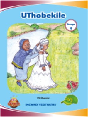 cover image of Imvubelo Grad ed Reader Gr 4 Bk 3 Uthobekile
