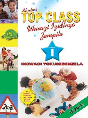 cover image of Top Class Lifskills Grade 1 Workbook (Zulu)