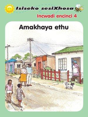 cover image of Isiseko Sesixhosa Grade R Amakhaya Ethu