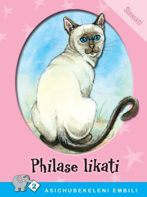 cover image of Asichubekeleni Embili: Level 2 Book 4: Philase Lika