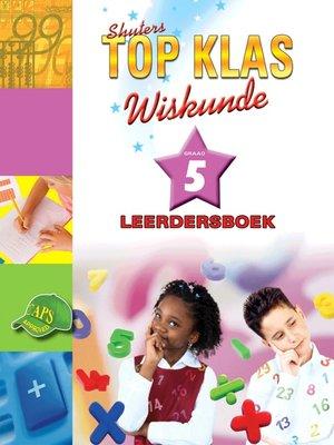 cover image of Top Klas Wiskundgraad 5 Leerder