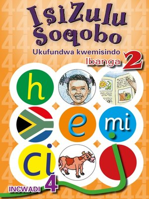 cover image of Isizulu Soqobo (Phonic Prog) Grade 2 Workbook 4