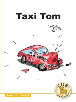 cover image of Cub Reading Scheme Level 11, Book 4: Taxi Tom