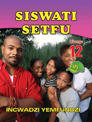 cover image of Siswati Setfu Grade 12 Learner's Book