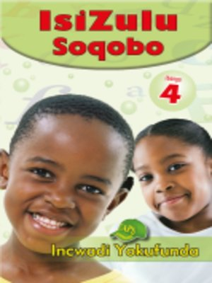 cover image of Isizulu Soqobo Grad 4 Reader
