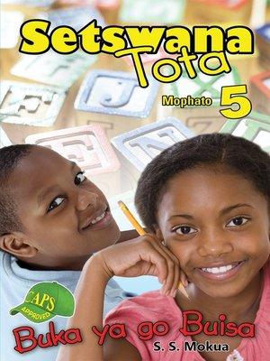 cover image of Setswana Tota Grade 5 Reader