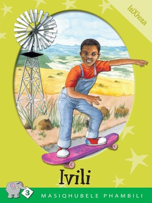 cover image of Masiqhubele Phambili Level 3 Book 1: Ivili