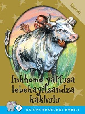 cover image of Asichubekeleni Embili: Level 2 Book 3: Inkhomo....