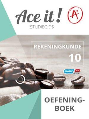 cover image of Ace It! Rekeningkunde Oefeningboek Graad 10