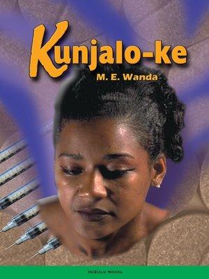cover image of Kunjalo-ke