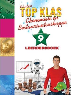 cover image of Top Klas Ebw Graad 9 Leerder's Boek