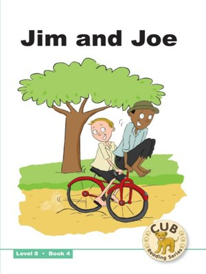 cover image of Cub Reading Scheme Level 8, Book 4: Jim & Joe