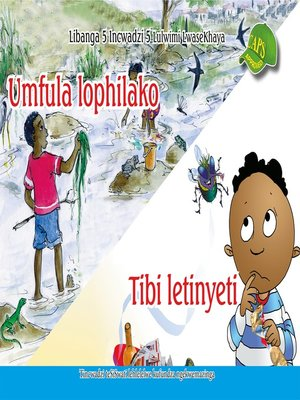cover image of Siswati Graded Reader:Gr5, Book 5 Umfula Lophilako ...