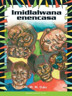 cover image of Imidlalwana Enencasa