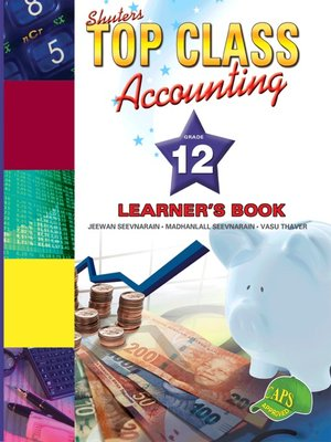 cover image of Top Class Accounting Grade 12 Learner's Book