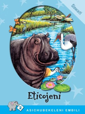cover image of Asichubekeleni Embili: Level 2 Book 1: Eticojeni
