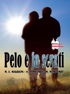cover image of Pelo E Ja Serati Fal