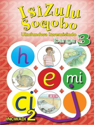 cover image of Isizulu Soqobo Phonics Grad 3 Workbook 2