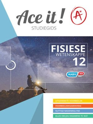 cover image of Ace It! Fisiese Wetenskappe Graad 12