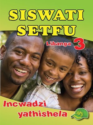 cover image of Siswati Setfu Grade 3 Teachers Resource