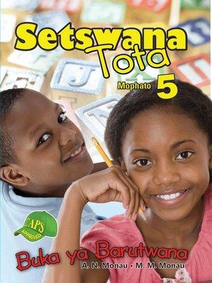 cover image of Setswana Tota Grade 5 Learner