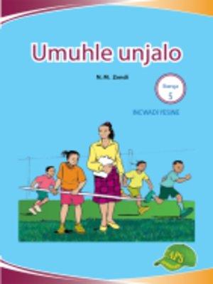 cover image of Imvubelo Grad ed Reader Gr 5 Bk 4 Umuhlunjalo
