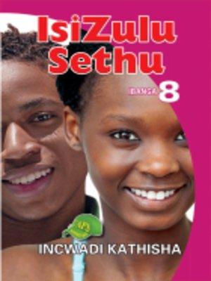 cover image of Isizulu Sethu Grad 8 Teacher's Guide