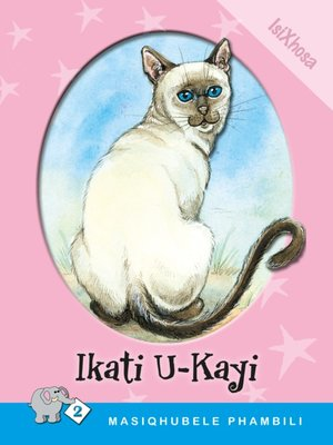 cover image of Masiqhubele Phambili Level 2 Book 8: Ikati U-kayi