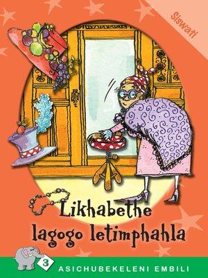 cover image of Asichubekeleni Embili: Level 3 Book 4: Likhabethe