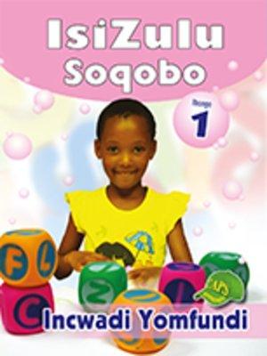 cover image of Isizulu Soqobo Grad 1 Learner