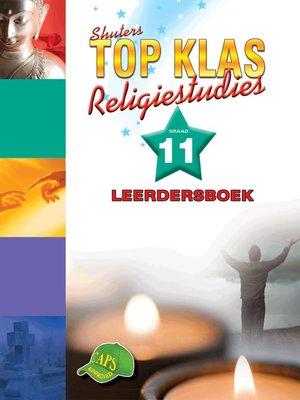 cover image of Top Klas Religistudies Graad 11 Leerders Boek