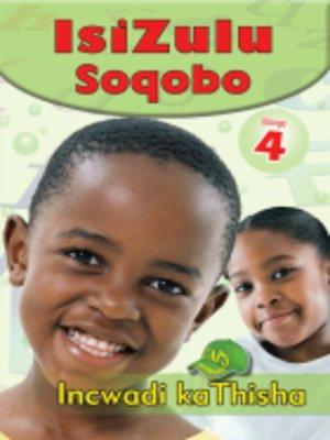 cover image of Isizulu Soqobo Grad 4 Teacher