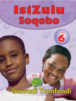 cover image of Isizulu Soqobo Grad 6 Learner