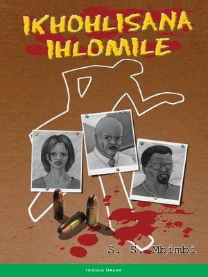 cover image of Ikhohlisana Ihlomile