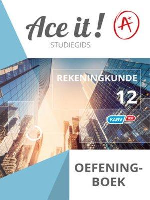 cover image of Ace It! Rekeningkunde Oefeningboek Graad 12